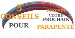 5 conseils pour choisir un parapente