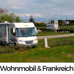 Wohnmobil und Frankreich – eine Liebe auf den zweiten Blick