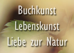 Valerie Forster, Button, Buchkunst - Lebenskunst - Liebe zur Natur