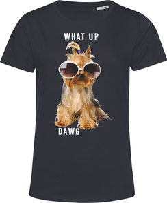 T-Shirt mit hund motiv,What up dawg
