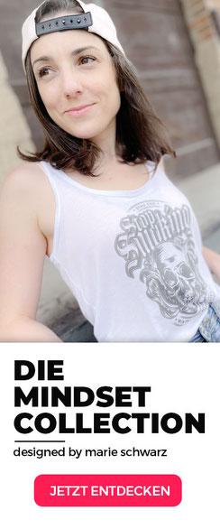 Mindset Merch Mindset Collection Marie Schwarz Sprüche Shirts Hoddies Print Design