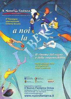 6^ rassegna - A NOI LA LIBERTÀ - 2010-11