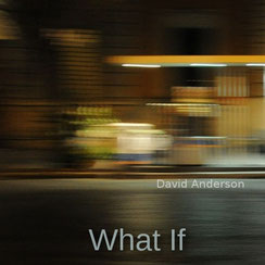 Hits 2015 David Anderson - What If