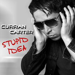 Hit-Single 2011 - Curran Carter - Stupid Idea
