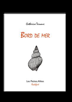 Catherine Ternaux, Bord de mer, litterature française, plage, coquillage, les petites allées, typographie, letterpress