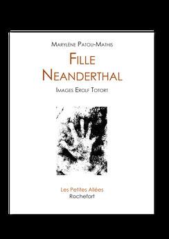 Les petites allées, typographie, Neanderthal,Patou-Mathis, préhistoire,Neandertal, Néanderthal,homme prehistorique, Erolf Totort, gravures,