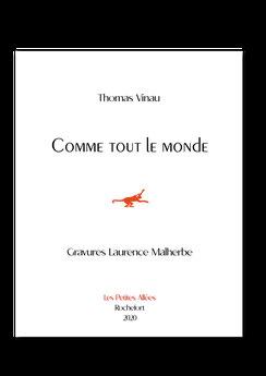 Thomas Vinau, Laurence Malherbe, Les petites allée, Poésie