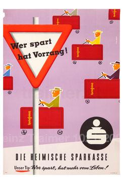 Sparkassenbuch - Wer spart hat Vorrang! Wer spart hat mehr vom Leben. Plakat 1958.