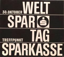 30. Oktober Weltspartag. Poster von Heinz Traimer.