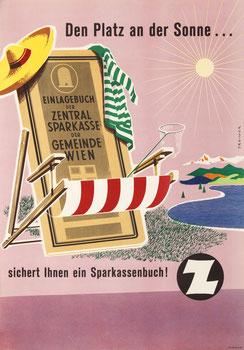 Den Platz an der Sonne .... sichert Ihnen ein Sparkassenbuch! Z (Plakat 83 x 59 cm, Zentralsparkasse 1958).