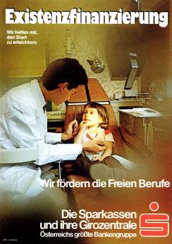 Existenzfinanzierung. Wir helfen mit, den Start zu erleichtern. Wir fördern die freien Berufe (Zahnarzt) (Plakat DinA4 um 1973).