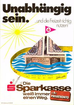 Unabhängig sein. ...und die Freizeit richtig nützen! Die Sparkasse weiß immer einen Weg. Z.B.: Privatkonto (Plakat Din A4, Staatspreis 1976).