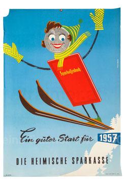 Sparkassenbuch - Ein guter Start für 1957. Die Heimische Sparkasse. Plakat Skispringer von Heinz Traimer.