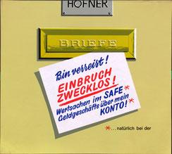 Bin verreist! Einbruch zwecklos! Wertgegenstände im Safe* Geldgeschäfte über mein Konto*  *natürlich bei der Sparkasse (Briefkasten, Urlaubs-Plakat 37x32).