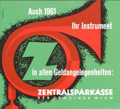 Auch 1961 ihr Instrument in allen Geldangelegenheiten - Zentralsparkasse (Plakat 37 x 32 cm).