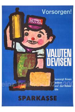 Vorsorgen! Valuten Devisen besorgt ihnen vor der Reise die Sparkasse (Plakat 83 x 59 cm).