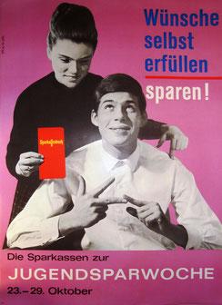 Wünsche selbst erfüllen - sparen! Die Sparkassen zur Jugendsparwoche 23.-29. Oktober (Plakat 84 x 59,5 cm  um 1960).