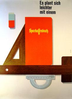 Sparkassenwerbung: Es plant sich leichter mit einem Sparkassenbuch. Plakat 1963.
