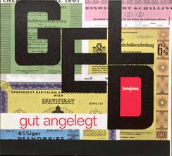 Geld gut angelegt  . Sparkassenbuch vor Fotomontage mit Schuldverschreibungen . Plakat  1967.