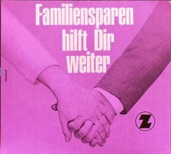 Familiensparen hilft Dir weiter . Männer- und Frauenhand (Ehering) . Plakat Zentralsparkasse  1960.