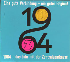 Eine gute Verbindung - ein guter Beginn! 1964 - das Jahr der Zentralsparkasse (Plakat 37 x 32 cm).