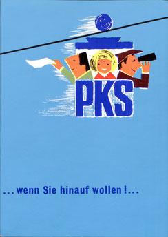 PKS …wenn Sie hinauf wollen  Sparkassenverlag Traimer 1964 Werbeblatt.