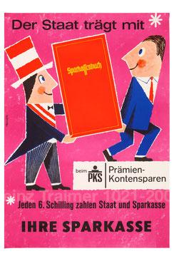 Der Staat trägt mit (Sparkassenbuch) beim PKS. Plakat 1963.