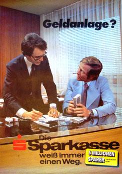 Geldanlage? 5 Millionen Sparer vertrauen uns. Die Sparkasse weiß immer einen Weg (Plakat Din A4 um 1975/77).