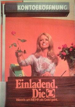 Einladend die Z. Wenn's um mehr als Geld geht (Plakat 84 x 59 cm um 1968).