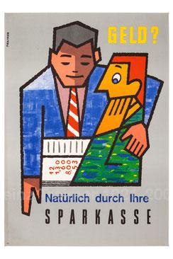 Geld? Natürlich durch Ihre Sparkasse. Plakat  1961.