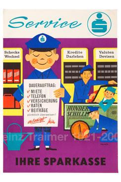 Services der Sparkasse. Reiseschecks, Valuten, Wechsel, Kredite und Darlehen. (Plakat 83x60).