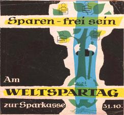 Weltspartag 1955. Plakat der Sparkasse zum Staatsvertrag. Gestaltung Heinz Traimer.