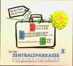 Valuten, Reiseschecks, und Safe bei der Zentralsparkasse der Gemeinde Wien (Urlaubs-Plakat 37 x 32 cm um 1958).