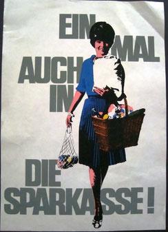 Einmal auch in die Sparkasse (Frau mit Einkauf) (Plakat Din A4  1966).