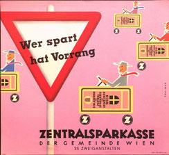 Sparwerbung: Wer spart hat Vorrang (Sparkassenbuch als Auto) (Plakat 37 x 32 cm, Zentralsparkasse 1958).