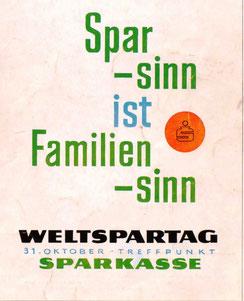 Weltspartagsplakat 1961. Sparsinn ist Familiensinn. Textplakat von Heinz Traimer.