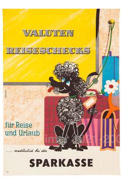Valuten und Reiseschecks für Reise und Urlaub - natürlich bei der Sparkasse (Pudel, Urlaubsplakat 83x60).