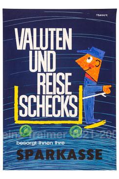 Valuten und Reiseschecks besorgt Ihnen Ihre Sparkasse. (Kofferträger, Urlaubsplakat 83x60).