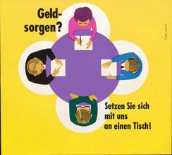 Geldsorgen? Setzen Sie sich mit uns an einen Tisch! (Imagewerbung) (Plakat der Sparkassen 37 x 32 cm um 1965).