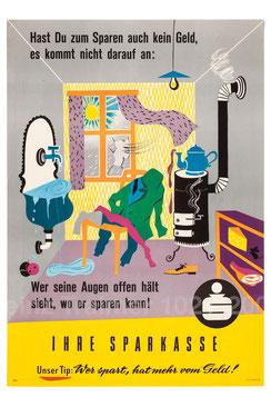 Hast Du zum Sparen auch kein Geld ... (Geldverschwendung, Sparerziehung) Plakat der Sparkasse um 1959 (83x60).