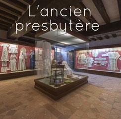 la broderie, l'ancien presbytère, Musée des Métiers