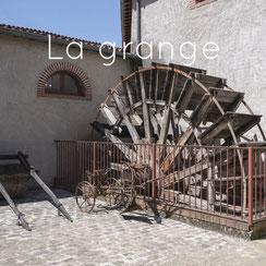 La roue à aubes, la grange, Musée des Métiers