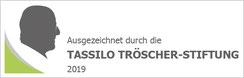 Ausgezeichnet durch die Tassilo Tröscher-Stiftung 2019