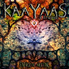 KAAYAAS & FRIENDS