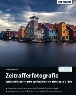 Timelapse - Zeitraffer-Fotografie BILDNER Buch Cover von Tobias Gawrisch