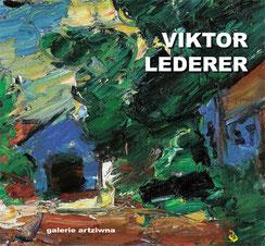 Viktor Lederer Ausstellungskatalog 2019 - galerie artziwna
