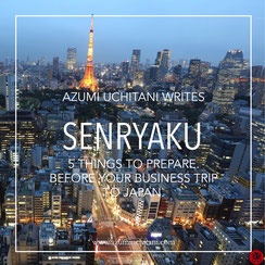 Before your business trip to Japan, 5 things to prepare.