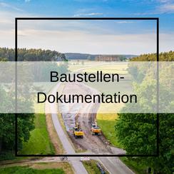 Baustellendokumentation  für Bauherren und Baufirme