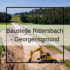 Baustelle Rittersbach - Georgensgmünd Luftbildaufnahmen