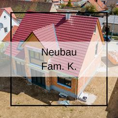 Luftbildaufnahmen Neubau Fam. K.